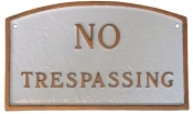 No Trespassing Arch Montague Aluminum Plaque